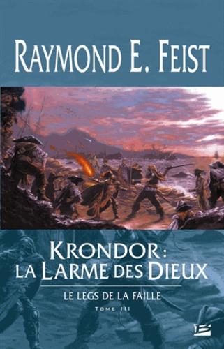 Krondor : Le Legs de la Faille Tome 3 La Larme des dieux