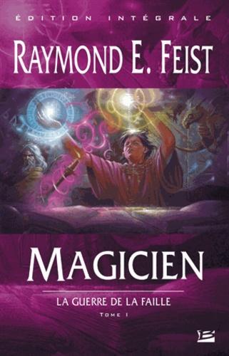 Raymond E Feist - La Guerre de la Faille Tome 1 : Magicien.
