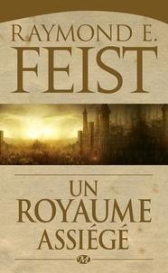 Raymond E Feist - La guerre du chaos Tome 1 : Un royaume assiégé.