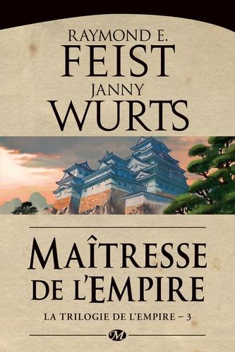 La Trilogie de l'Empire Tome 3 Maitresse de l'Empire