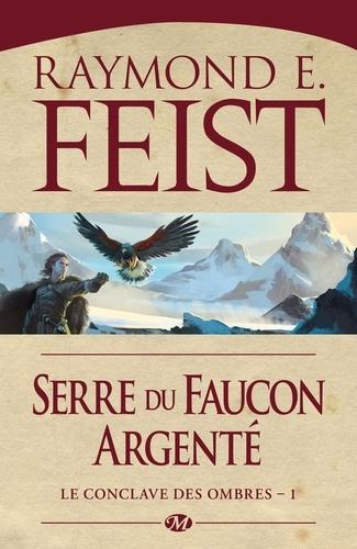 Le conclave des ombres Tome 1 Serre du faucon argenté