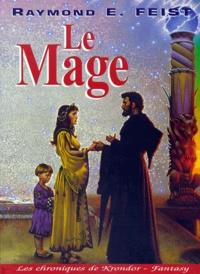 Raymond E Feist - Krondor : la guerre de la faille Tome 2 : Milamber - Le mage.