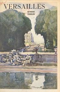 Raymond Escholier et Nicolas Markovitch - Versailles.