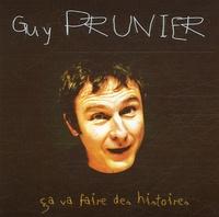 Guy Prunier et Marc Wolff - Ca va faire des histoires.