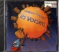 Philippe Roussel - Les voisins. 1 CD audio