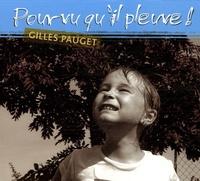 Gilles Pauget - Pourvu qu'il pleuve !.
