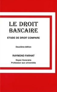 Le droit bancaire - Etude de droit comparé.pdf