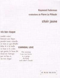 Pierre Le Pillouër et Raymond Federman - Chair jaune.