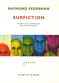 Raymond Federman - Surfiction.