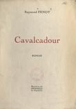 Raymond Fenoy - Cavalcadour.