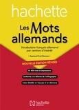 Raymond-Fred Niemann - Les mots allemands - Vocabulaire français-allemand par centres d'intérêt.