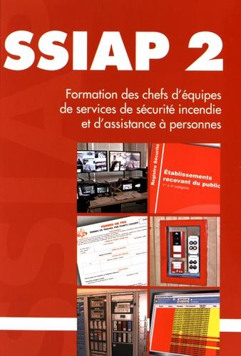 Raymond Fusilier et Clément Cognon - SSIAP 2 - Formation ds chefs d'équipes de services de sécurité incendie et d'assistance à personnes.