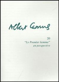 """Raymond Gay-Crosier - Albert Camus, """"Le premier homme"""" en perspective."""