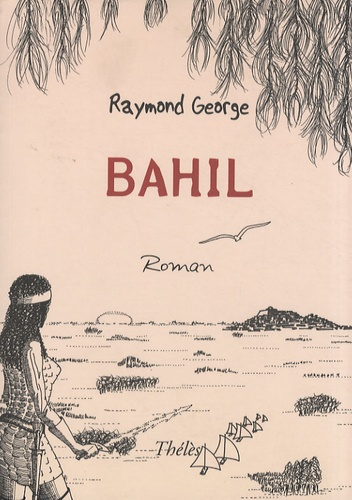 Raymond George - Bahil.