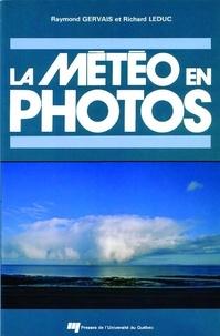 Raymond Gervais et Richard Leduc - La météo en photos.