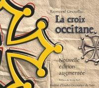 Raymond Ginouillac - La croix occitane.