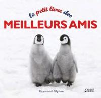Raymond Glynne - Le petit livre de l'amitié.