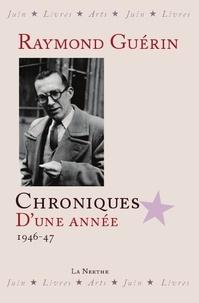 Raymond Guérin - Chroniques d'une année.