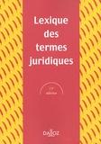 Raymond Guillien et Jean Vincent - Lexique des termes juridiques 2005.