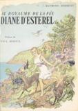 Raymond Herment et M. Demarle - Au royaume de la fée Diane d'Estérel - Théoule, son histoire, ses légendes.