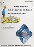 Raymond Hocart - Les minéraux, qu'est-ce que c'est ?.