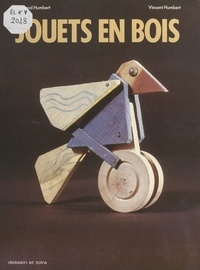 Raymond Humbert et Vincent Humbert - Jouets en bois.