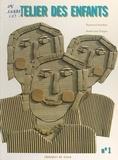 Raymond Humbert et Marie-Josée Drogou - L'atelier des enfants : initiation au langage plastique (1) - Pour les enfants de 6 à 9 ans.