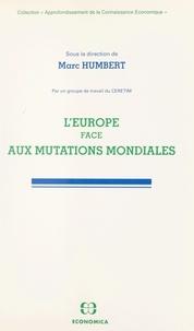 Raymond Humbert et  Collectif - L'Europe face aux mutations mondiales.