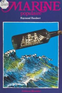 Raymond Humbert et Marie-José Drogou - La marine populaire.