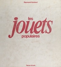 Raymond Humbert - Les Jouets populaires.