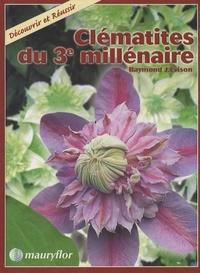 Raymond J. Evison - Clématites du 3e millénaire.