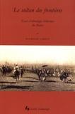 Raymond Jamous - Le sultan des frontières - Essai d'ethnologie historique du Maroc.