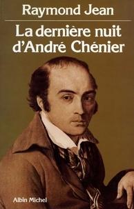 Raymond Jean et Raymond Jean - La Dernière nuit d'André Chenier.