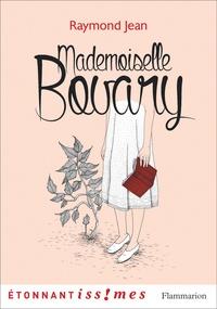 Raymond Jean - Mademoiselle Bovary.