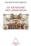 Raymond Kevorkian - Le Génocide des Arméniens.