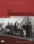 Raymond Kevorkian et Lévon Nordiguian - Les Arméniens 1917-1939 - La quête d'un refuge.