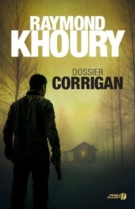 Raymond Khoury - Dossier Corrigan.