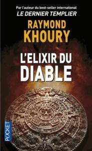 Raymond Khoury - L'élixir du diable.