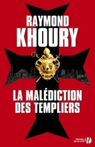 Raymond Khoury - La malédiction des Templiers.