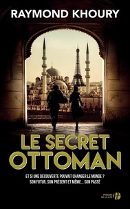 Télécharger le livre pdf joomla Le secret ottoman in French par Raymond Khoury