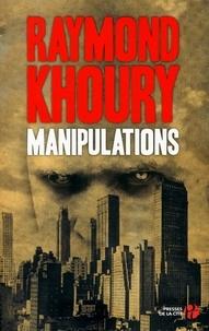 Raymond Khoury - Manipulations.