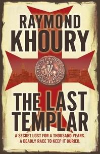 Raymond Khoury - The Last Templar.