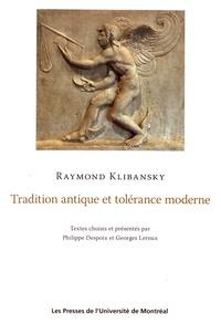Raymond Klibansky - Tradition antique et tolérance moderne.