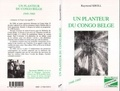 Raymond Kroll - Un planteur du Congo belge, 1948-1960.