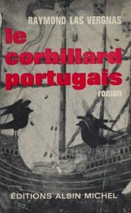 Raymond Las Vergnas - Le corbillard portugais.