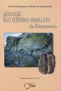 Raymond Lestournelle - Géologie des terrains houillers du Briançonnais.
