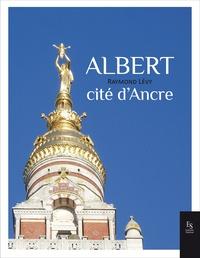 Raymond Lévy - Albert - Cité d'Ancre.