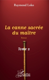 Galabria.be La canne sacrée du maître Tome 2 Image