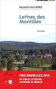 Raymond Louis Morge - Lettres des Montilles.