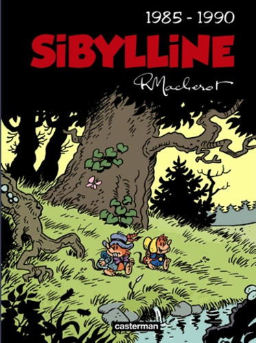 Raymond Macherot - Sibylline Intégrale - Tome 5 : 1985-1990.